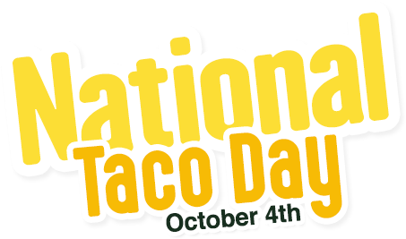 National Taco Day, October 4th, 2016